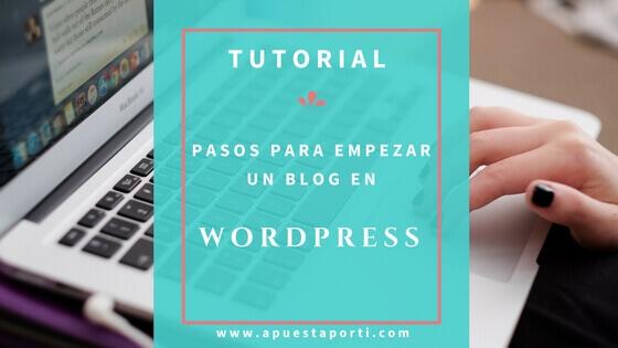 Pasos para empezar un blog en WordPress