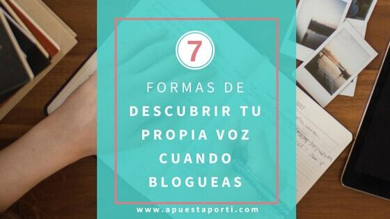 7 formas de descubrir tu propia voz cuando blogueas