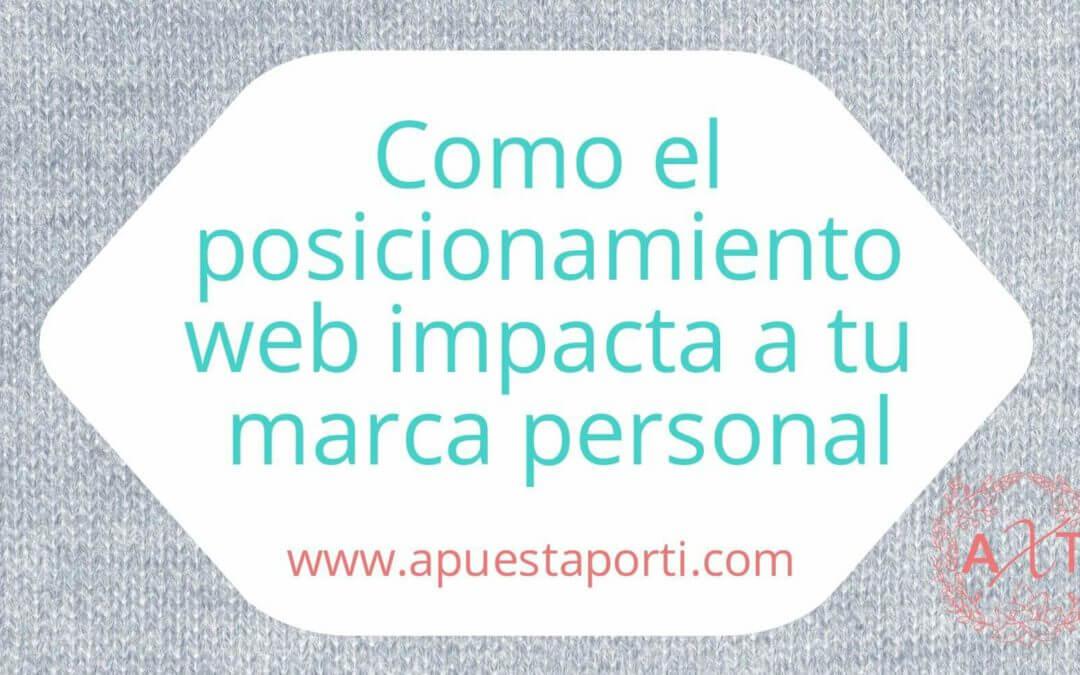 Como el posicionamiento web impacta a tu marca personal